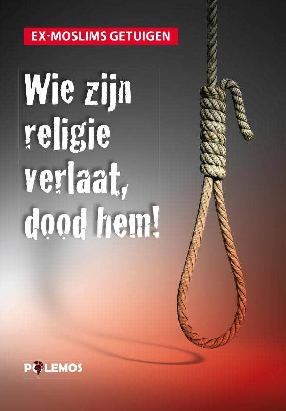 Wie zijn religie verlaat; dood hem!
