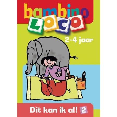 Bambino Loco / 2 2-4 jaar / deel Dit kan ik al