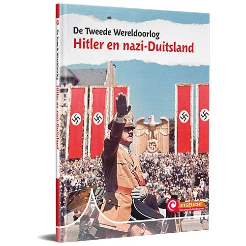 Serie Uitgelicht! De Tweede Wereldoorlog - Hitler en nazi-Duitsland