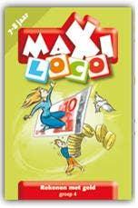 Maxi Loco / groep 4 / deel Rekenen met geld