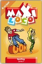 Maxi Loco / groep 5 / deel Spelling