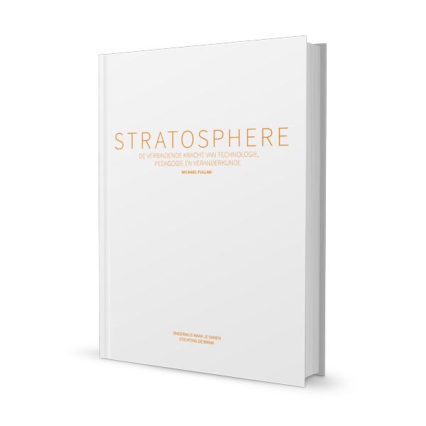 Stratosphere - De verbindende kracht van technologie, pedagogie en veranderkunde