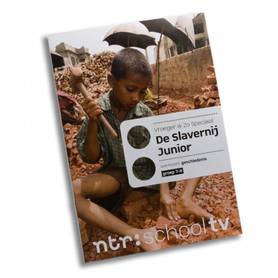 Vroeger & Zo speciaal: De Slavernij Junior werkboek